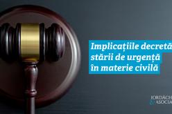 Implicațiile decretării stării de urgență în materie civilă