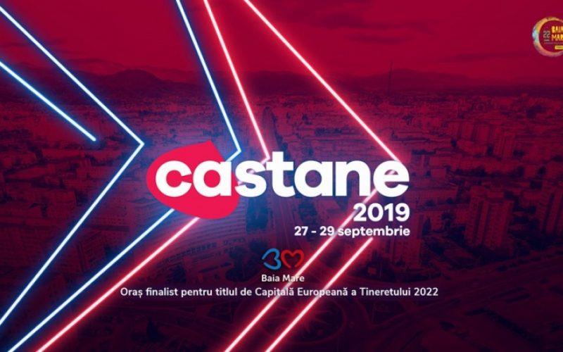 BAIA MARE | CASTANE 2019 – Cine va urca pe scenă și programul complet al evenimentelor, AICI